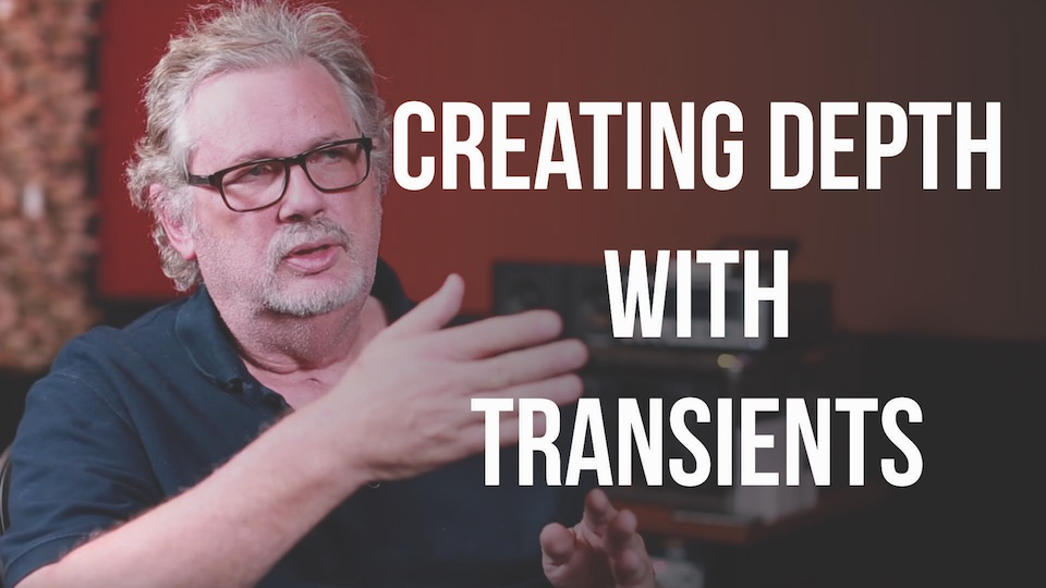 Creating Depth with Transients