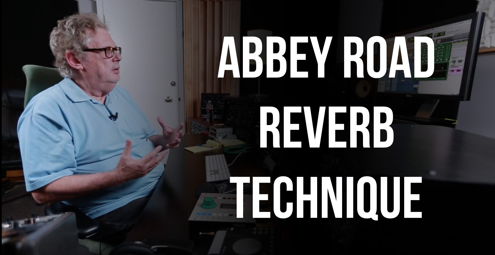 Abbey Road Reverb Technique