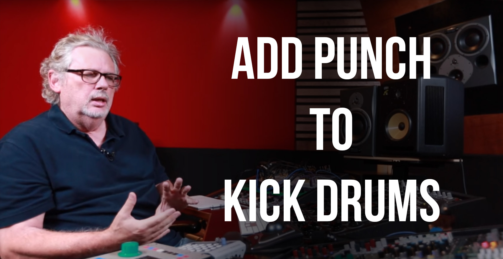 Add Punch to Kick Drums