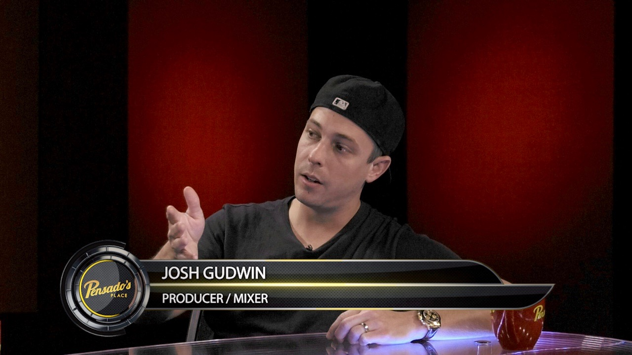 Engineer/Producer Josh Gudwin