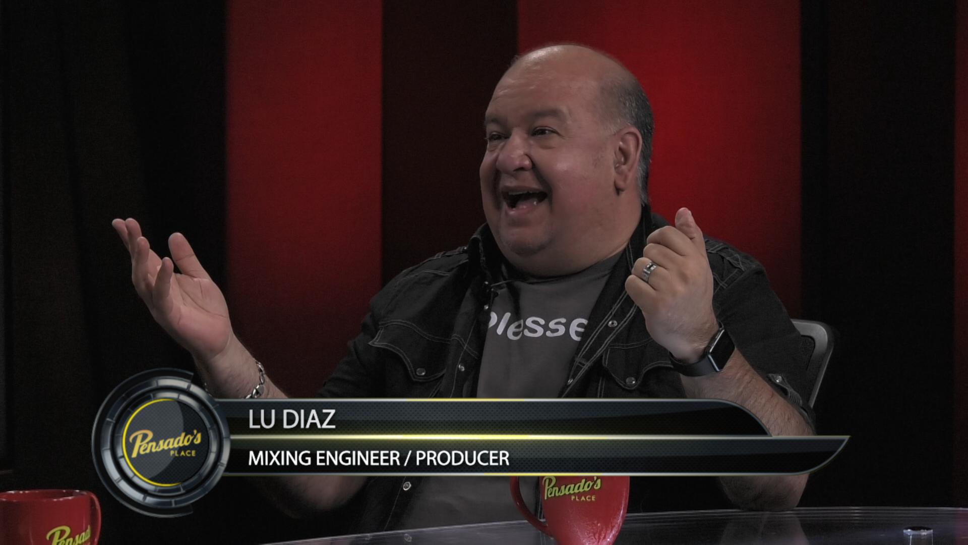Mix Engineer/Producer Lu Diaz