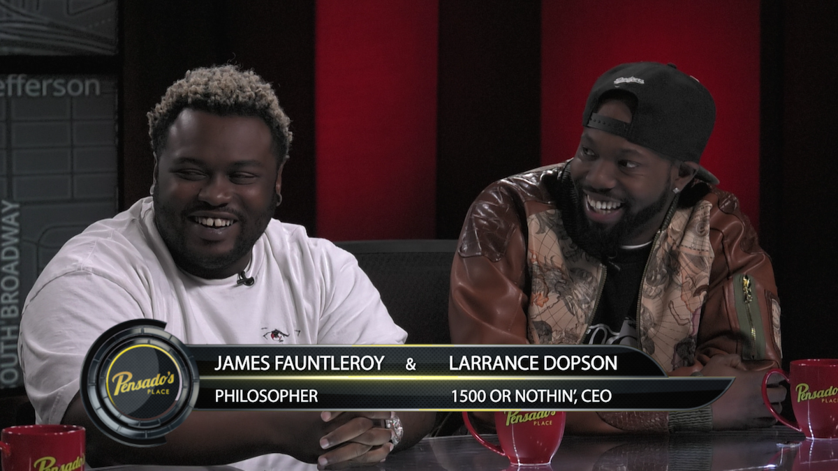 James Fauntleroy and Larrance Dopson of 1500 Or Nothin'