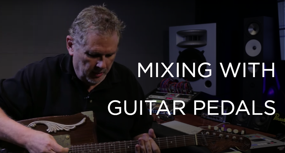 Mixing with Guitar Pedals