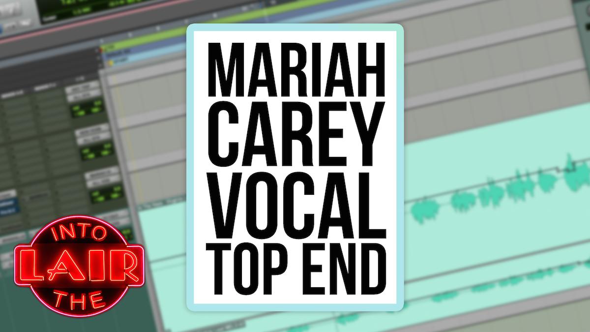 Mariah Carey Vocal Top End