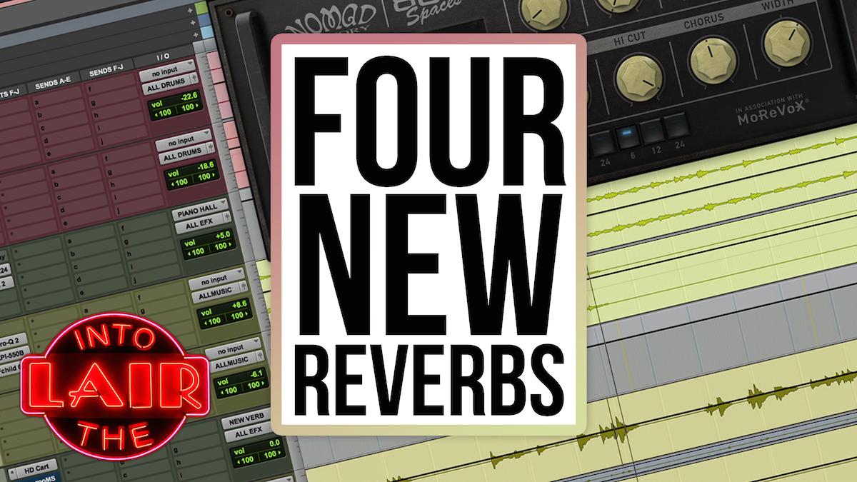 4 New Reverbs
