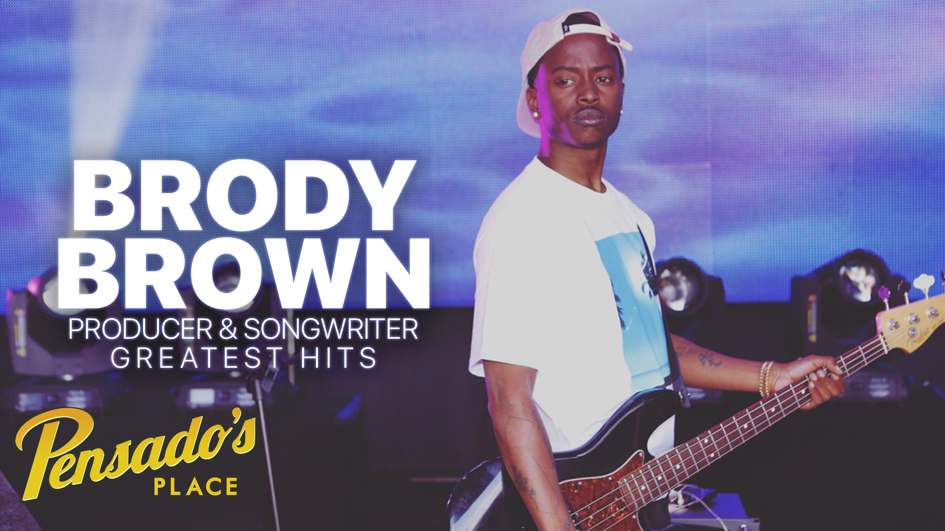 Greatest Hits: Grammy Award Winning Songwriter / Producer, Brody Brown