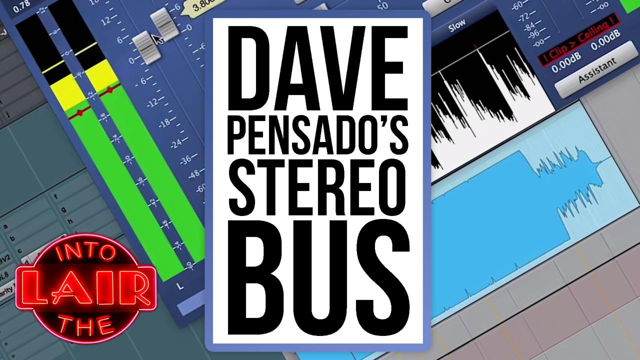 Dave Pensado's Stereo Bus