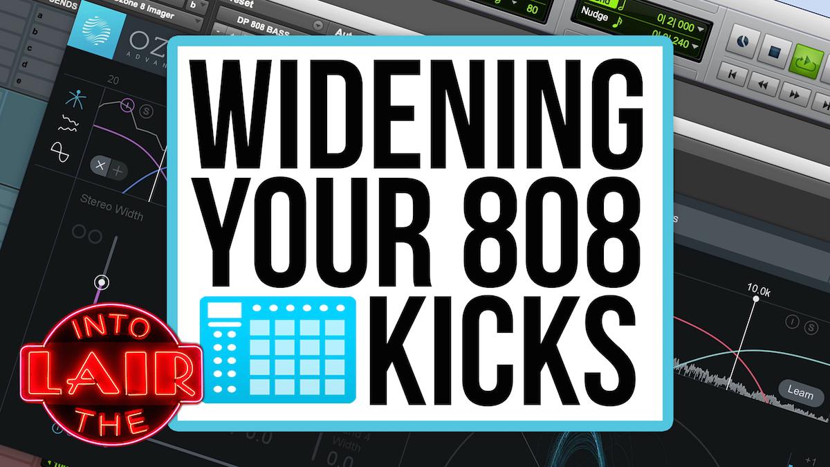Widening 808 Kicks and Bass