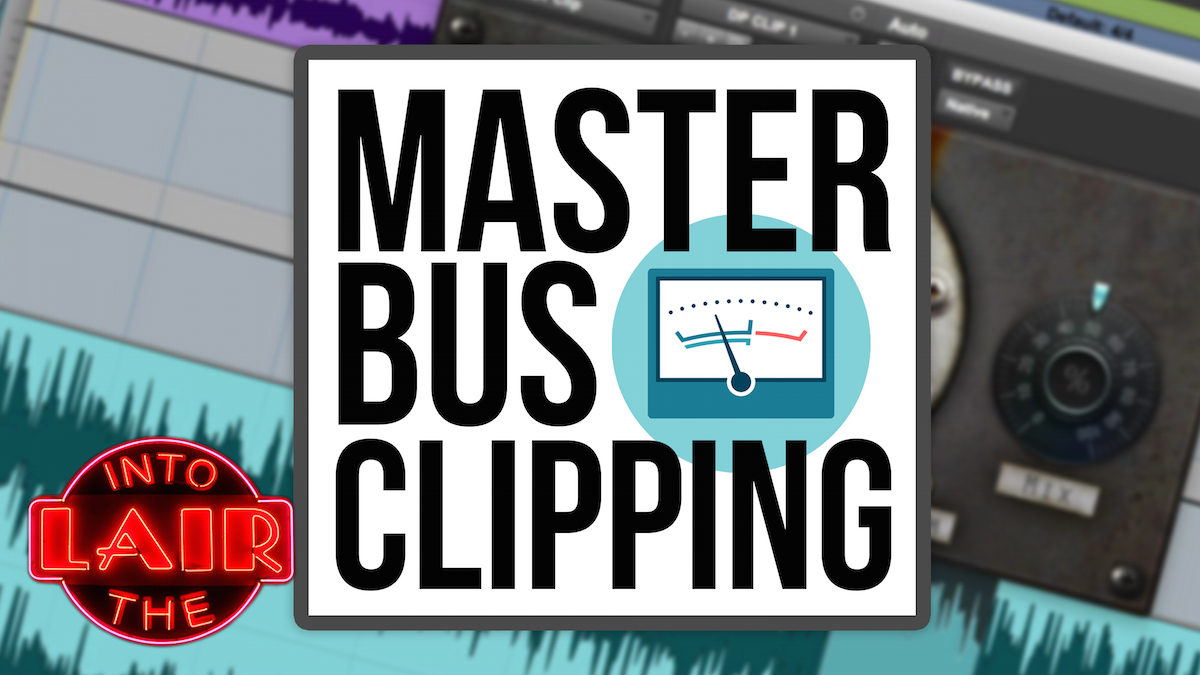 Master Bus Clipping