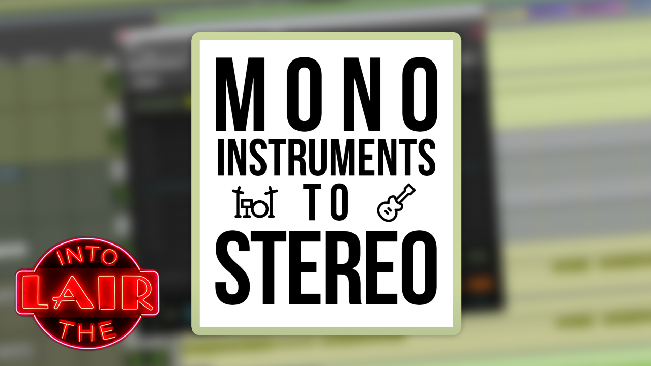 Mono Instruments to Stereo