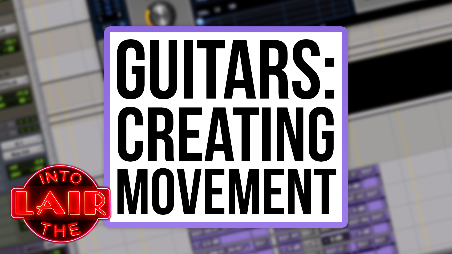 Guitars: Creating Movement