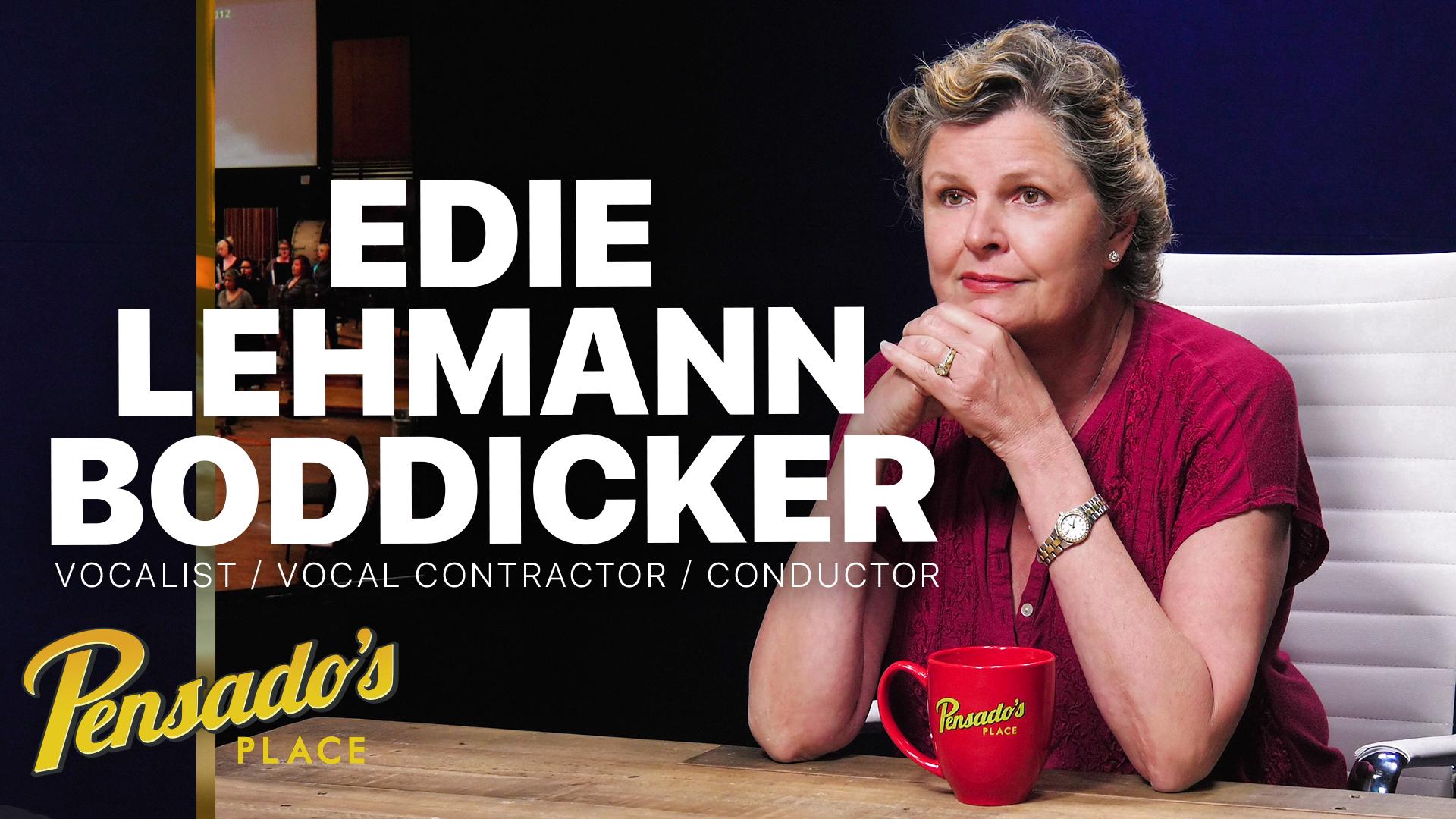 Vocalist / Vocal Contractor / Conductor, Edie Lehmann Boddicker