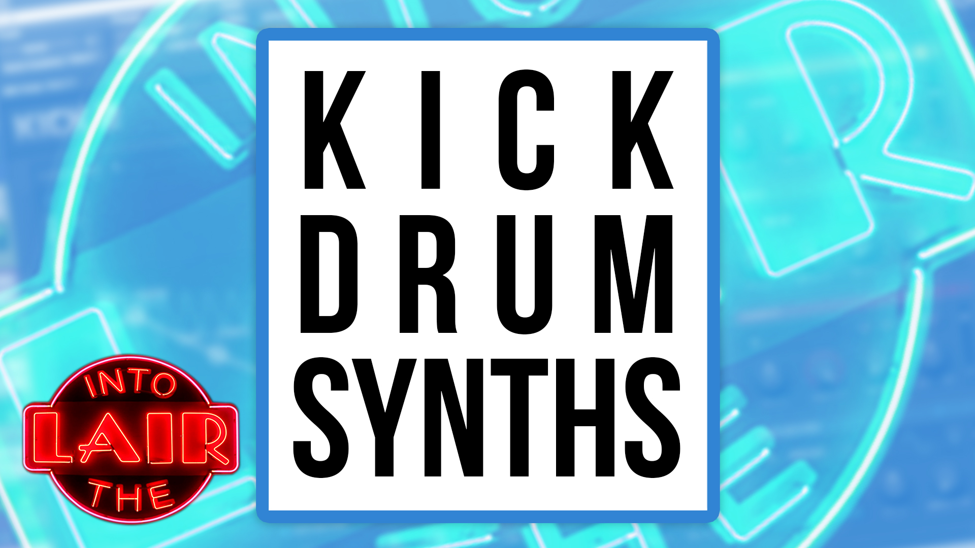 Kick Drum Synths