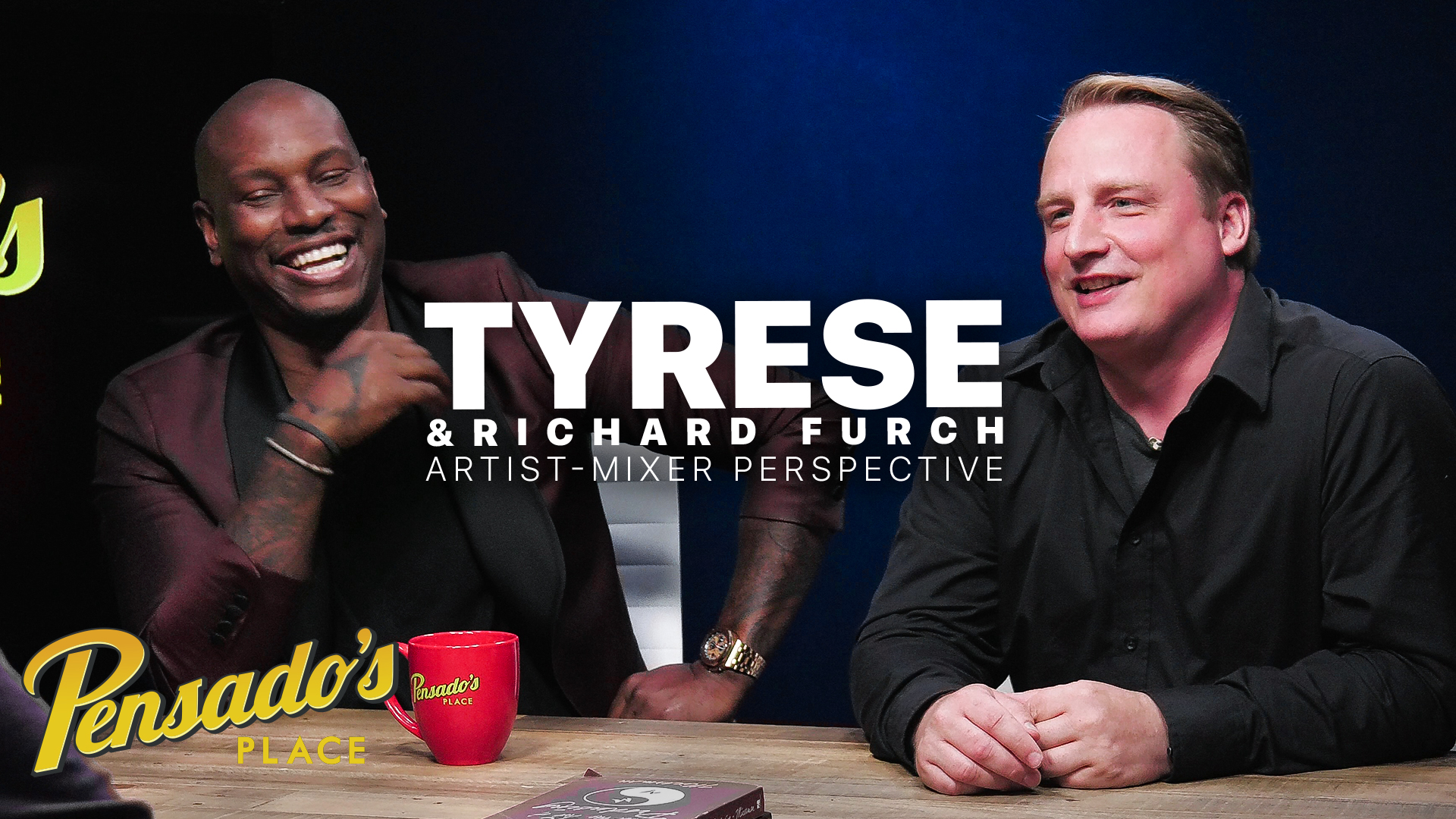 Artist-Mixer Perspective with Tyrese and Richard Furch