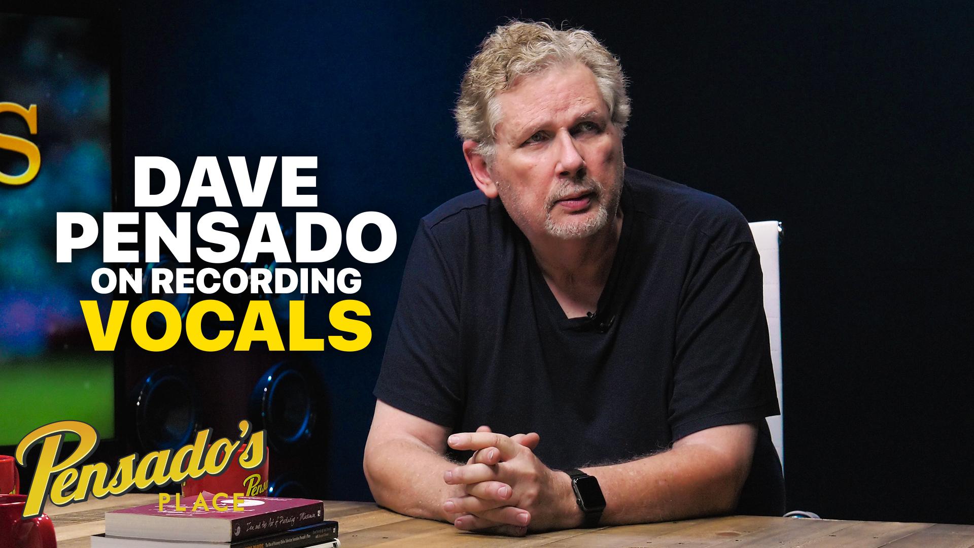 Recording Vocals with Dave Pensado