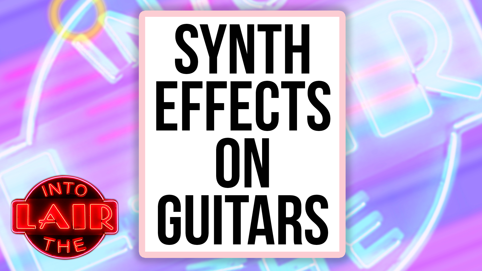 Synth Effects on Guitars