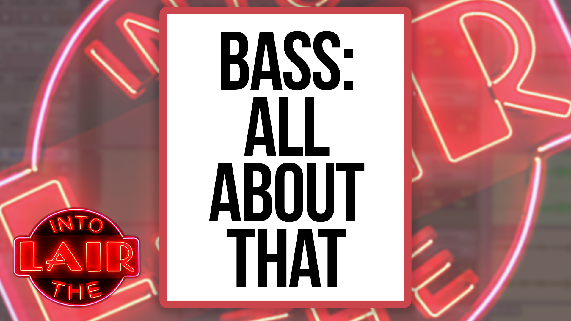 Bass: All About That