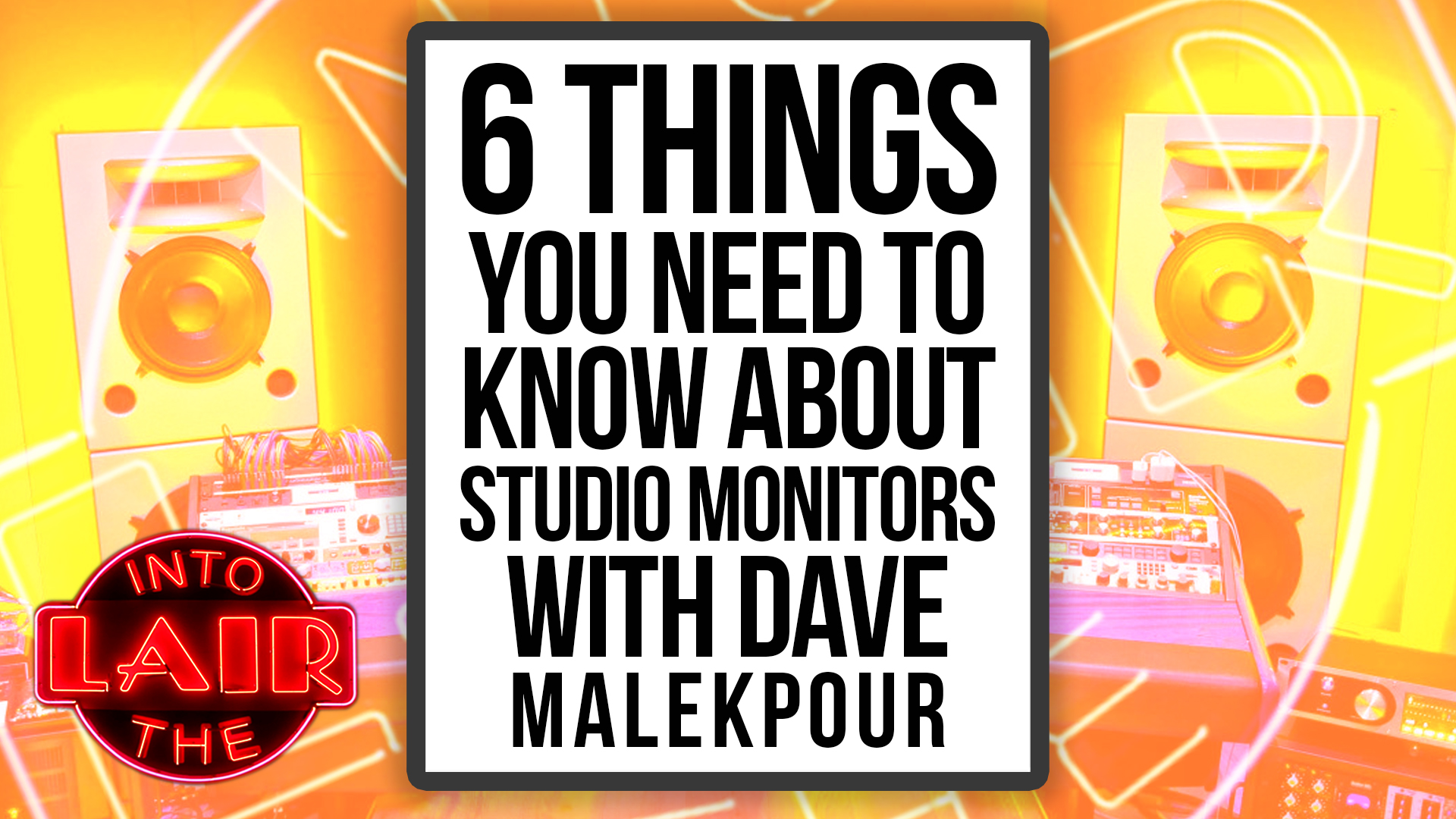 6 Things You Need to Know About Studio Monitors