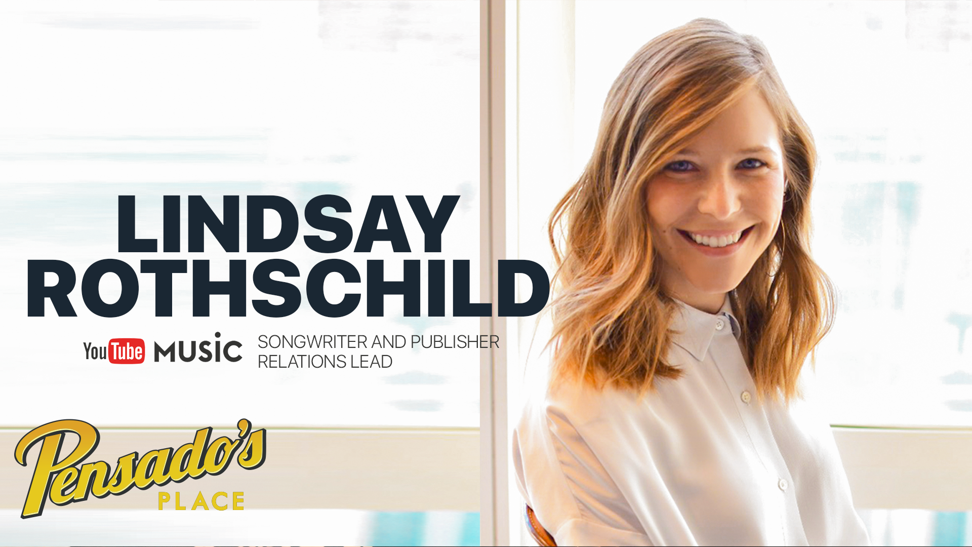 YouTube Songwriter & Publisher Relations Lead, Lindsay Rothschild