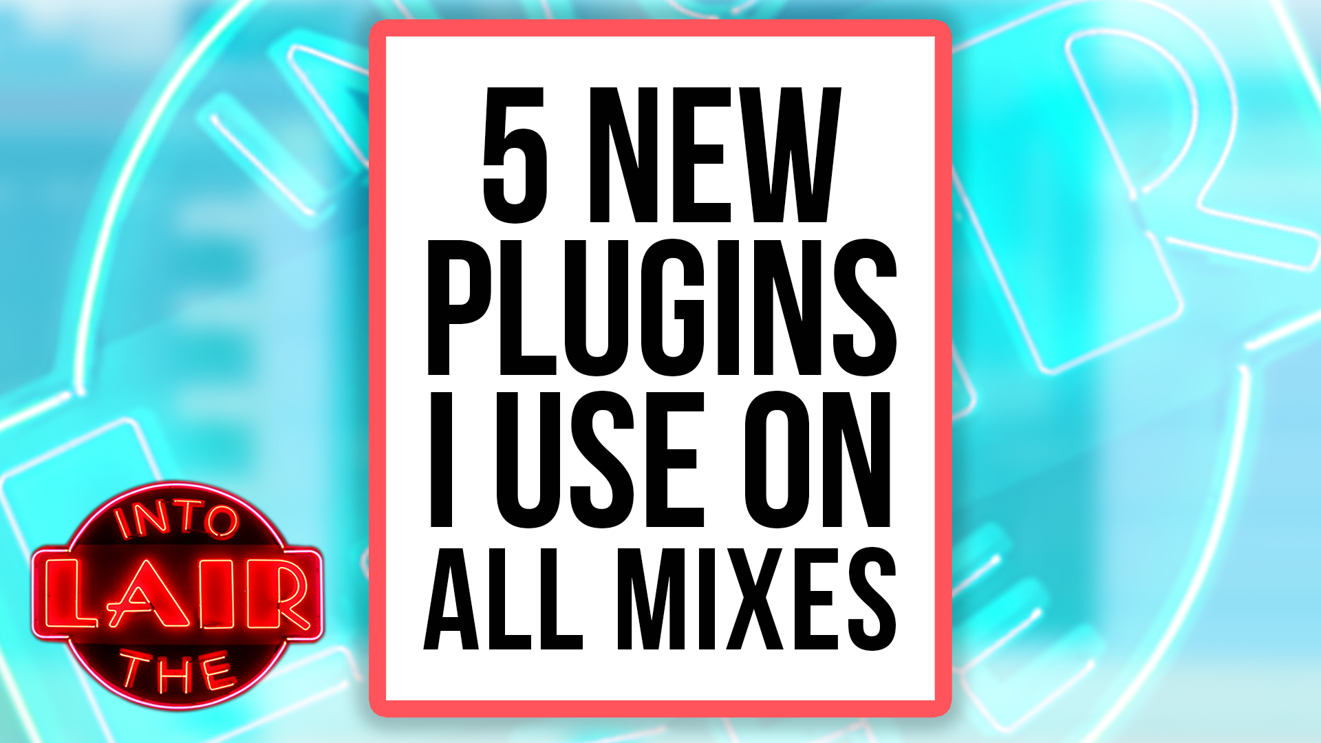5 New Plugins I Use On All Mixes