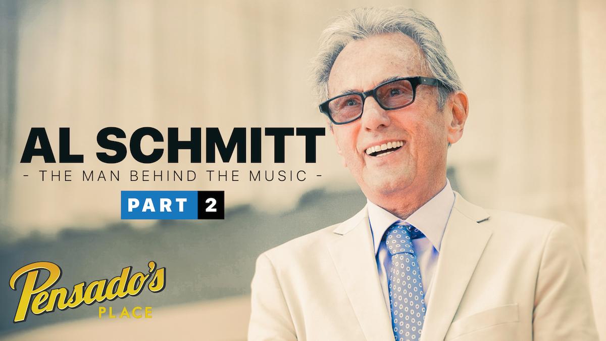 The Man Behind the Music, Al Schmitt (Part 2)