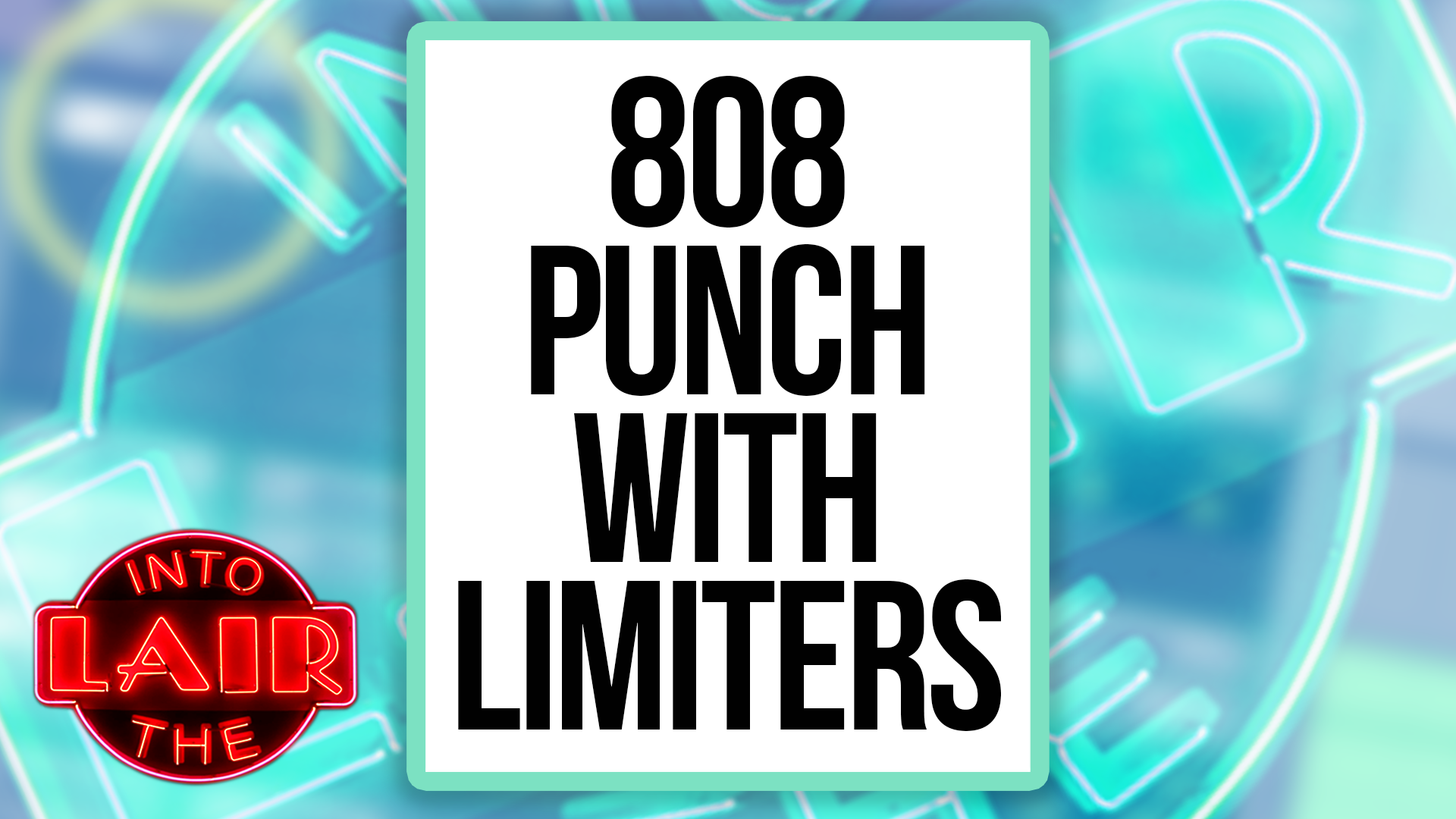 808 Punch With Limiters