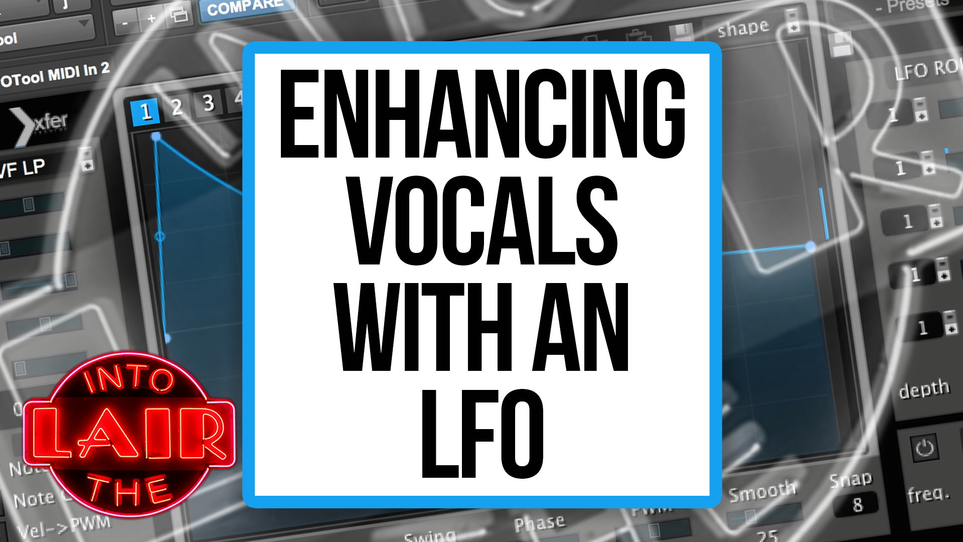 Enhancing Vocals With an LFO