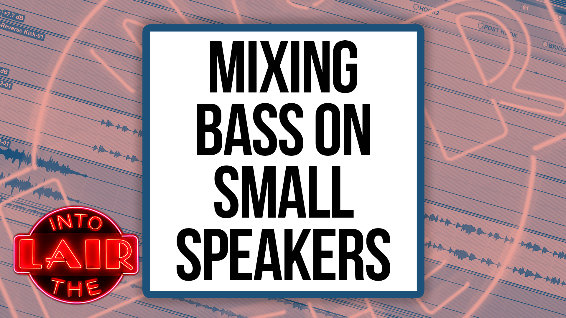Mixing Bass For Small Speakers