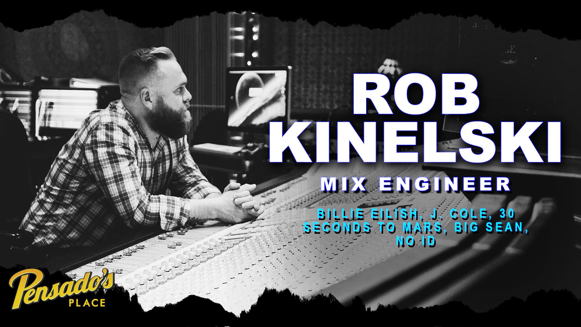 Billie Eilish Mix Engineer, Rob Kinelski