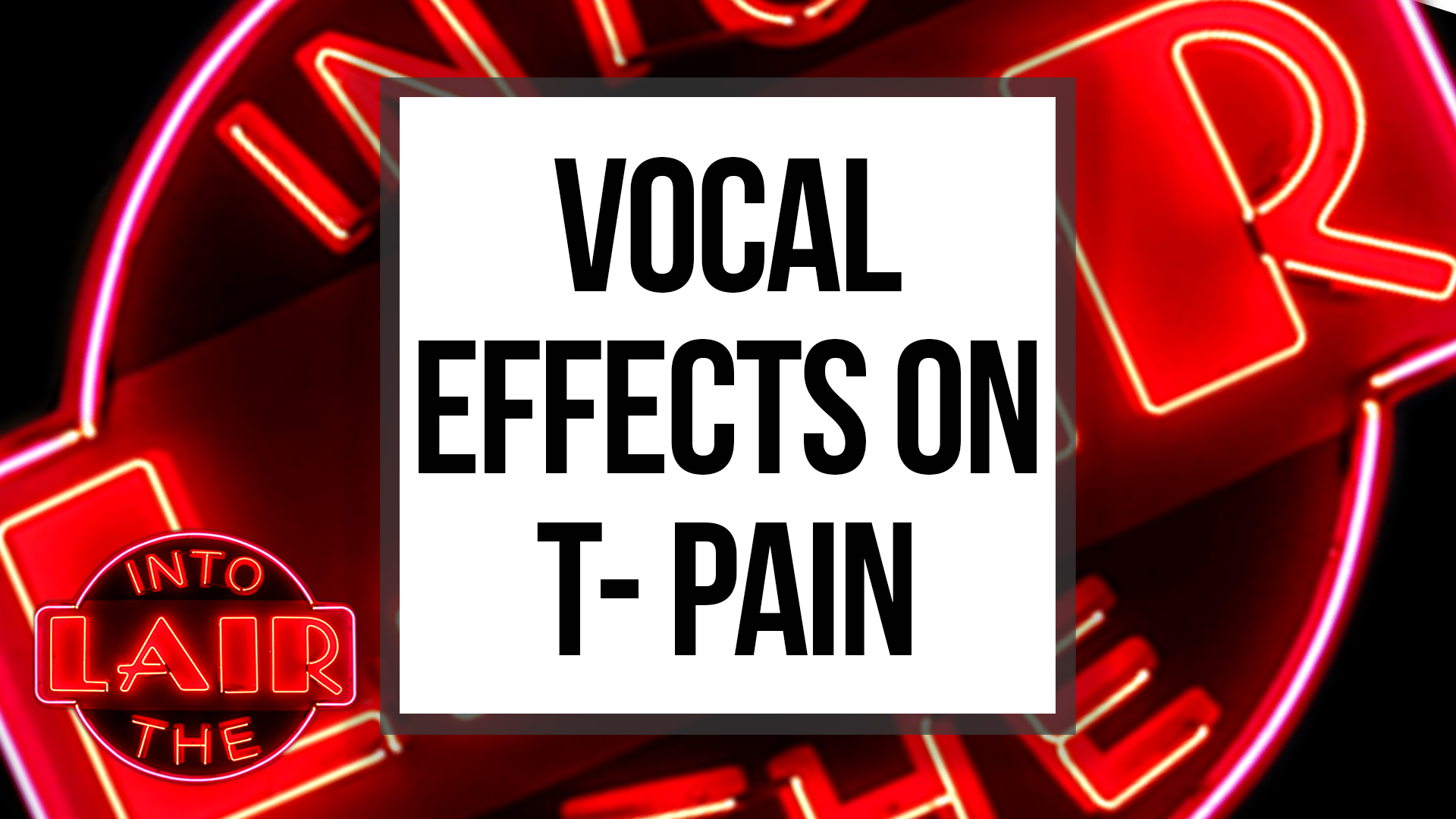 Vocal Effects on T-Pain
