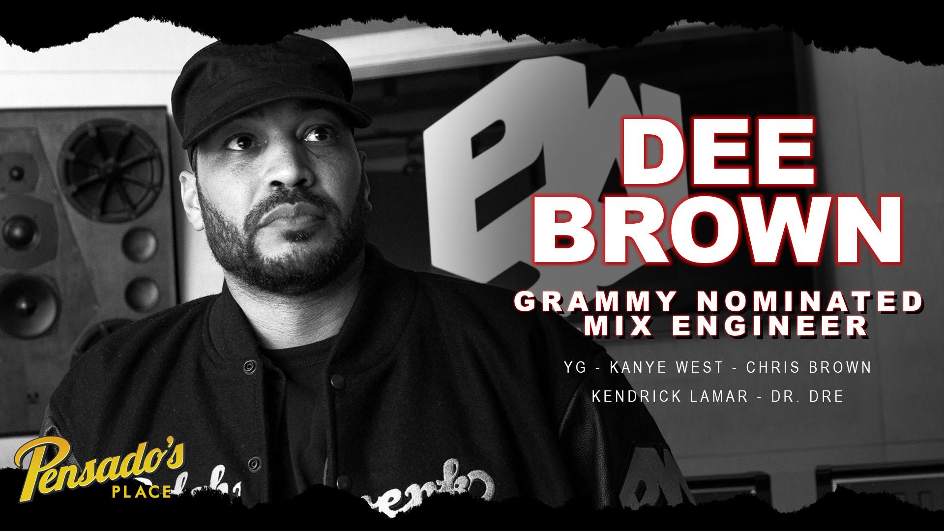 Grammy Nominated Mix Engineer, Dee Brown