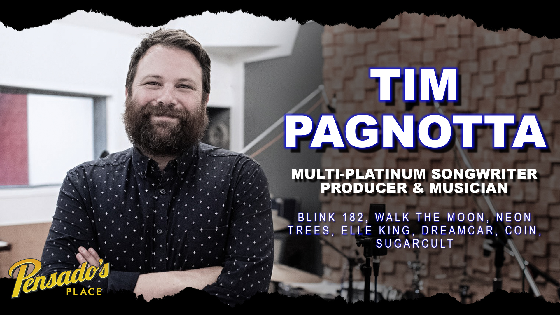 Multi-Platinum Songwriter / Producer / Musician, Tim Pagnotta