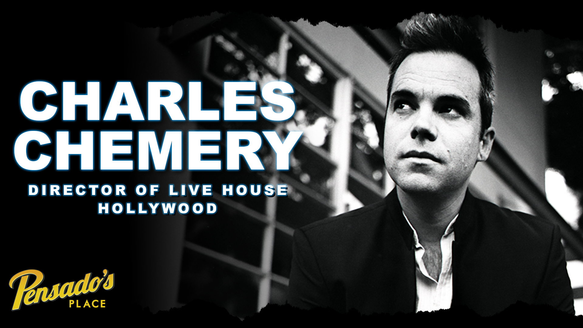 Director of Live House Hollywood, Charles Chemery