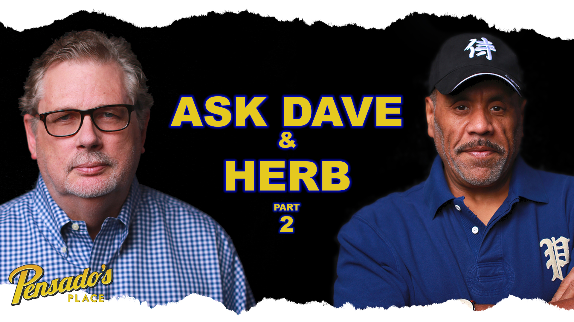 Ask Dave and Herb (Part 2)