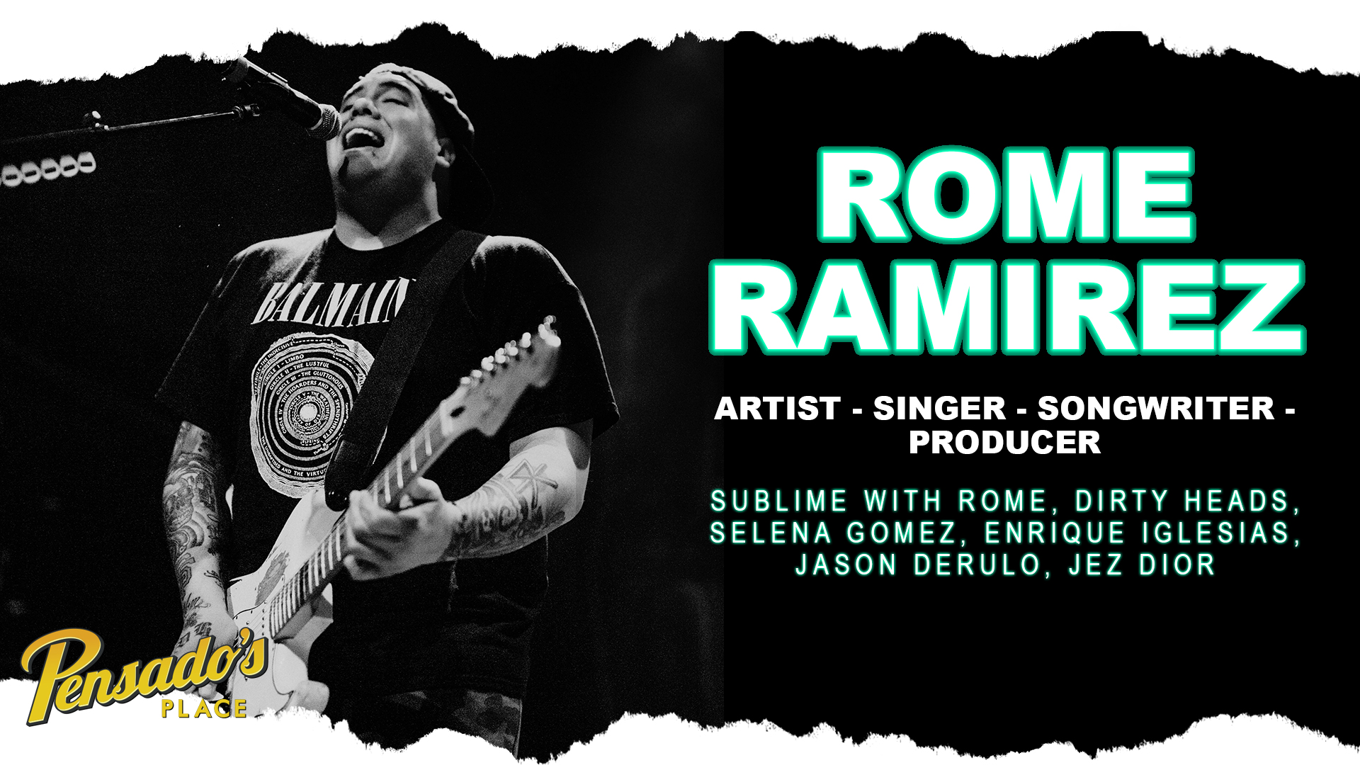 Sublime with Rome Singer / Songwriter / Producer, Rome Ramirez