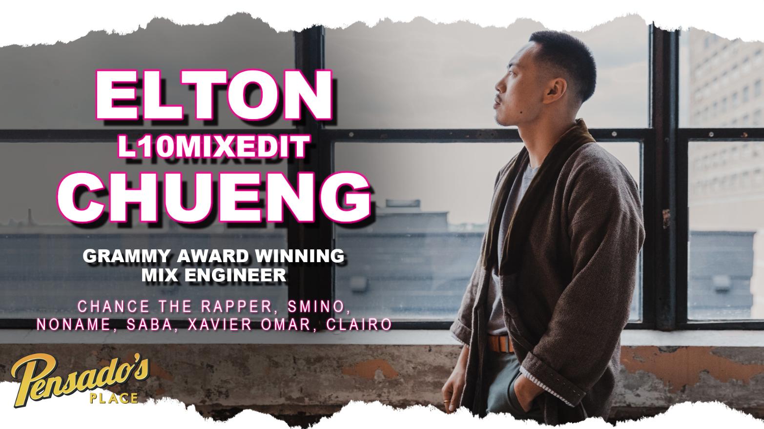 Chance The Rapper Mix Engineer, Elton Chueng