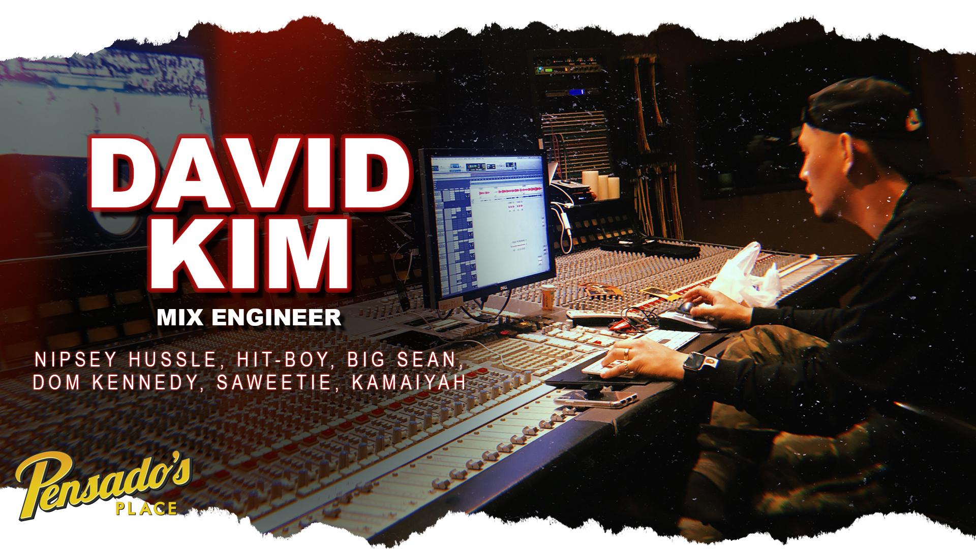 Grammy Award Winning Mix Engineer, David Kim