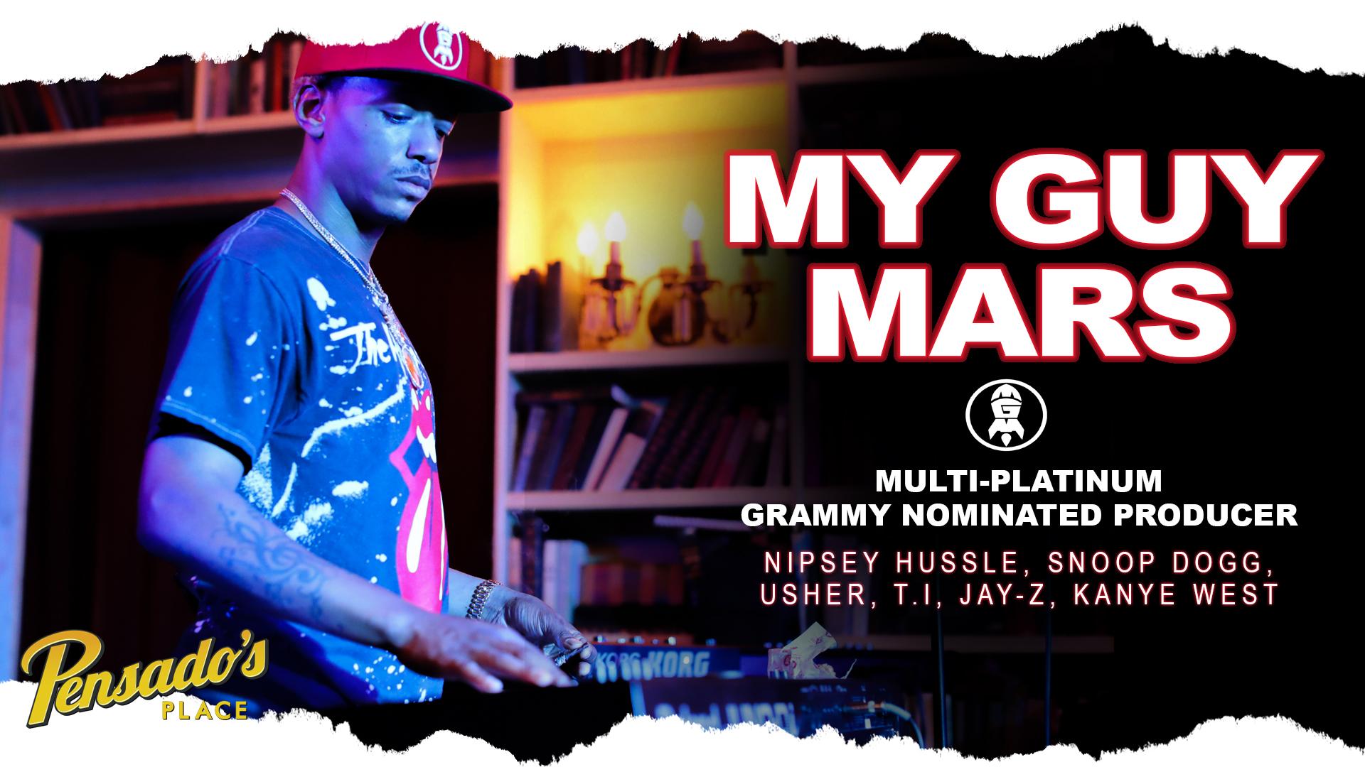 Multi-Platinum Grammy Nominated Producer, My Guy Mars
