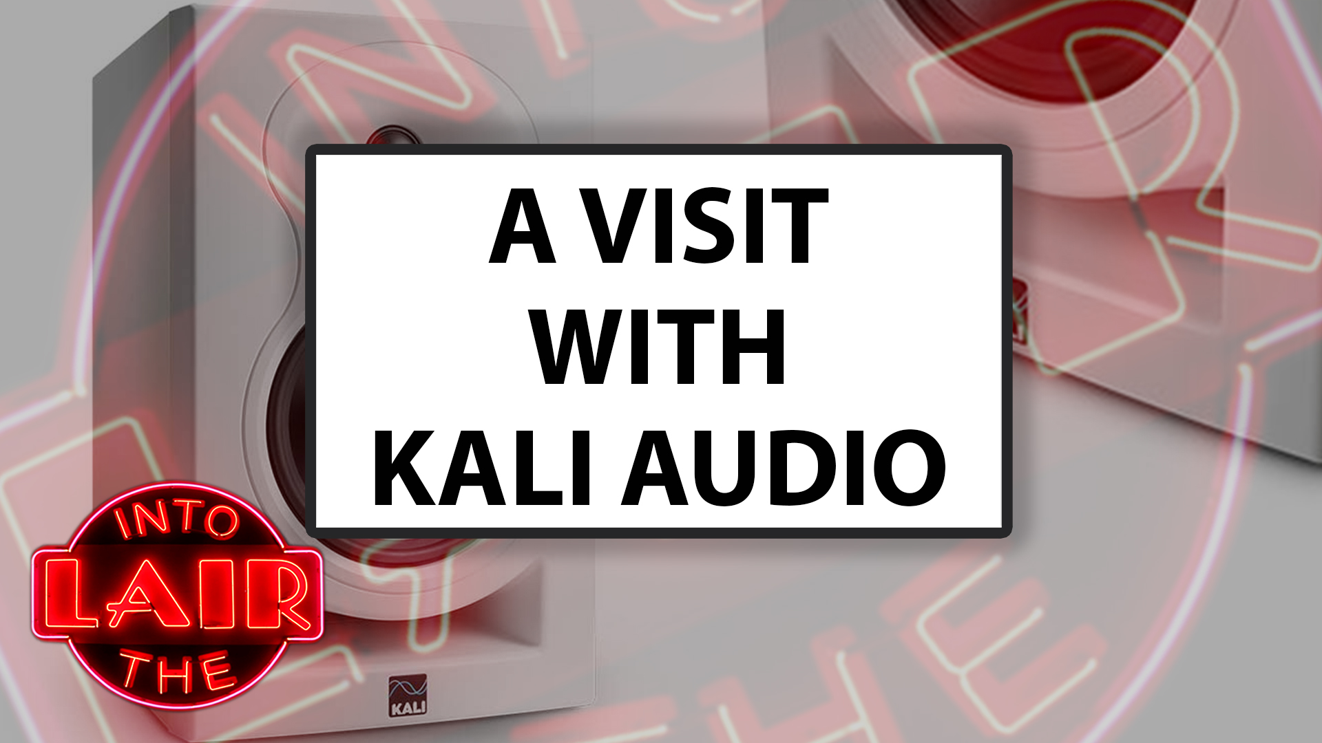 A Visit With Kali Audio
