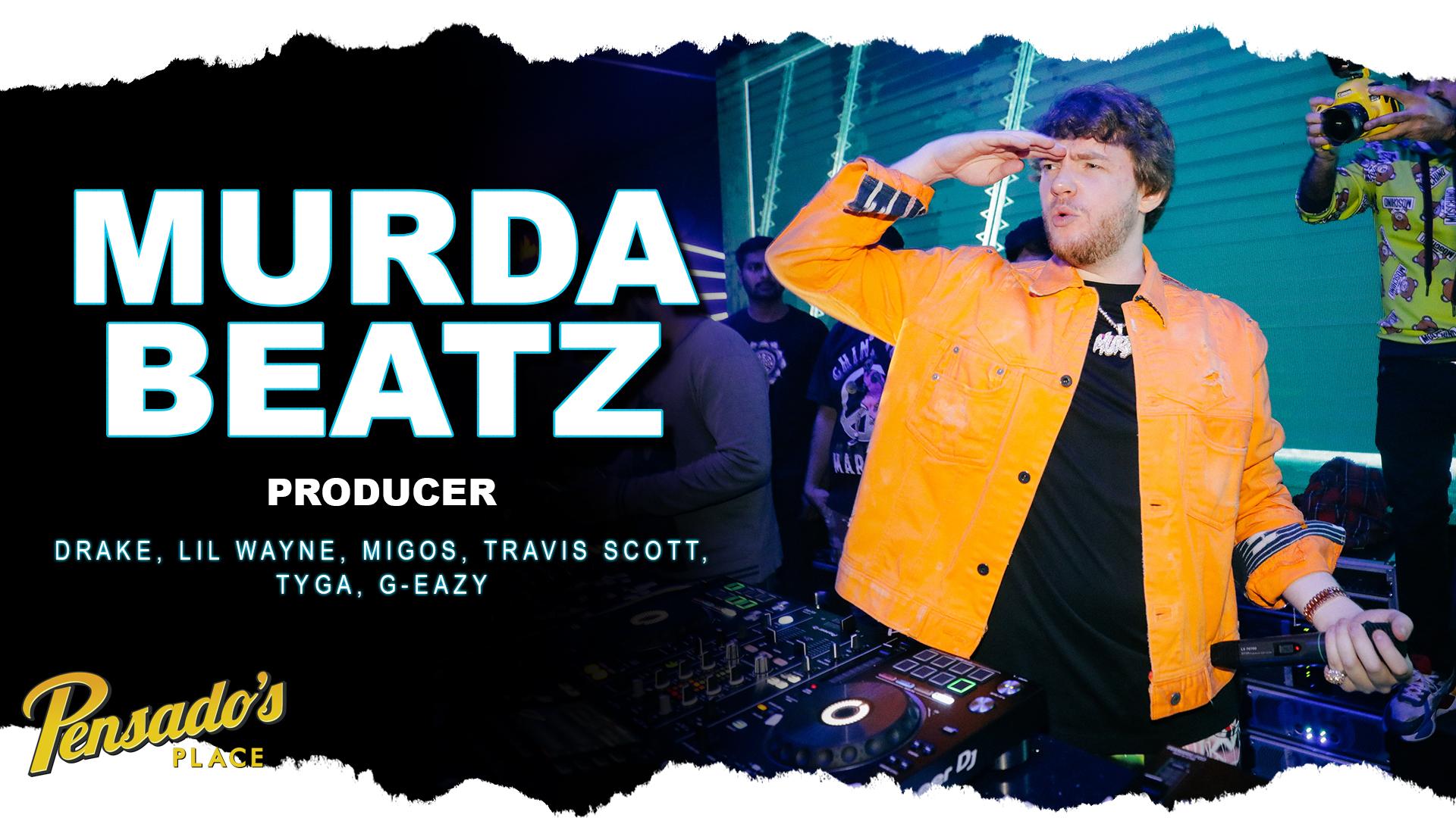 Multi-Platinum Producer, MURDA BEATZ