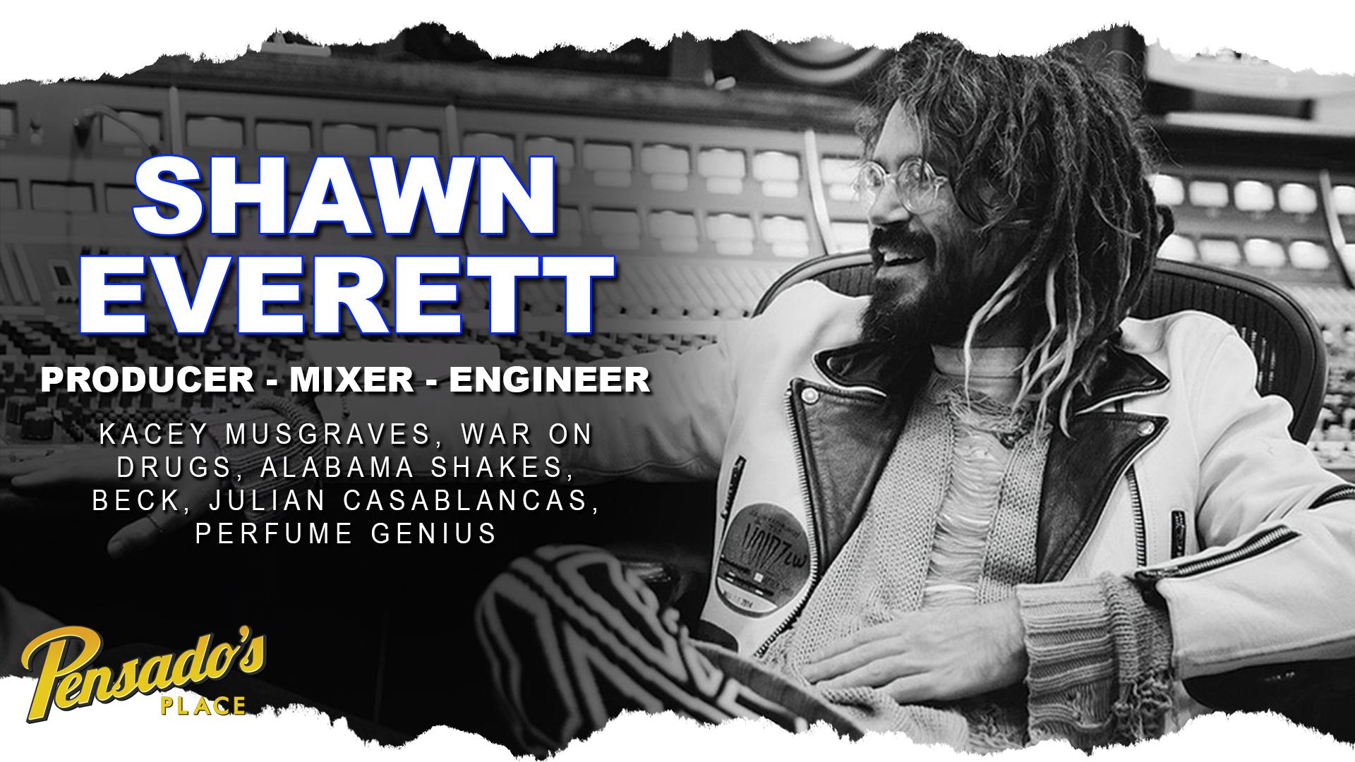 Alabama Shakes Producer / Mixer / Engineer, Shawn Everett
