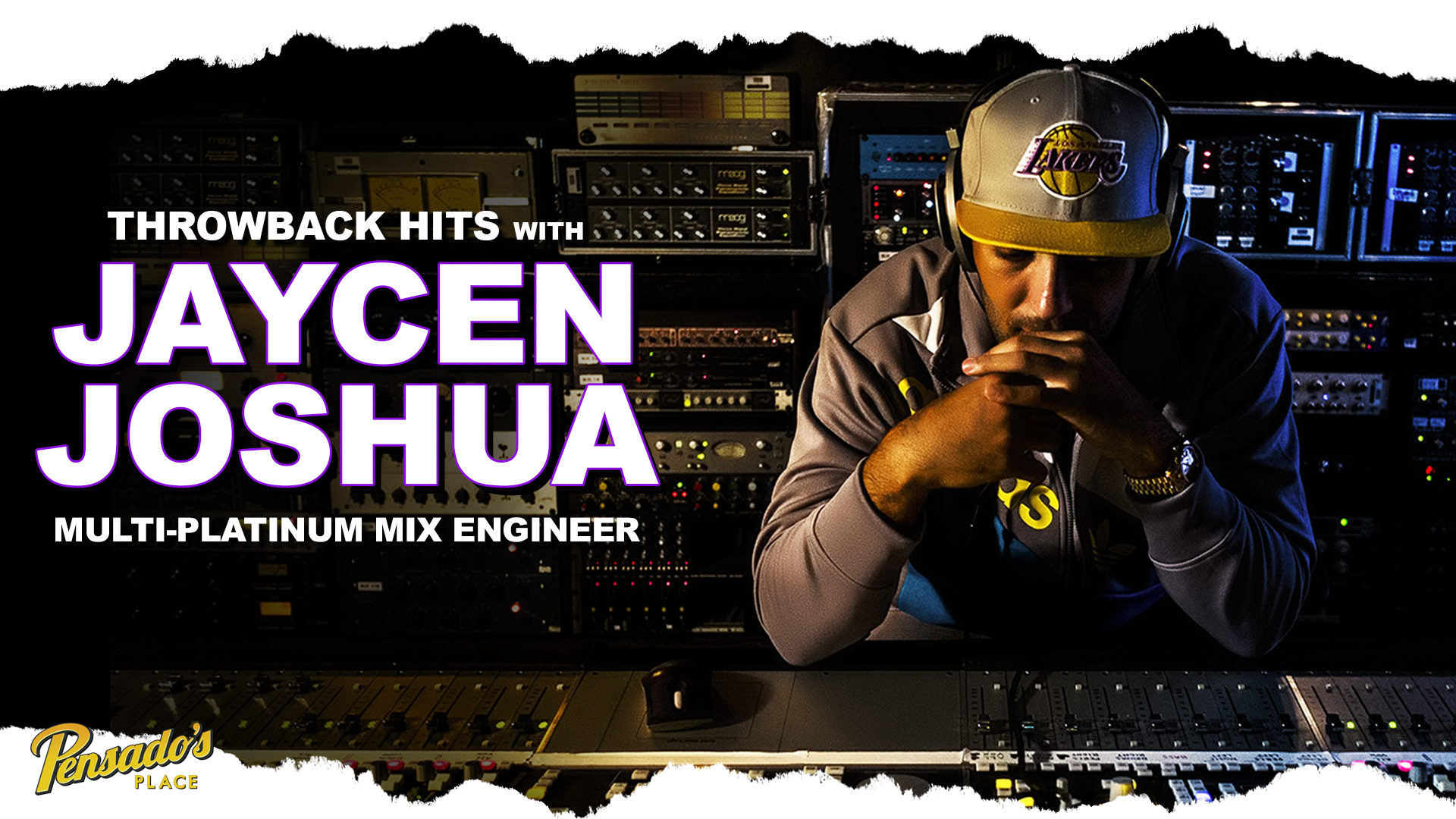 Throwback Hits with Multi-Platinum Mix Engineer, Jaycen Joshua