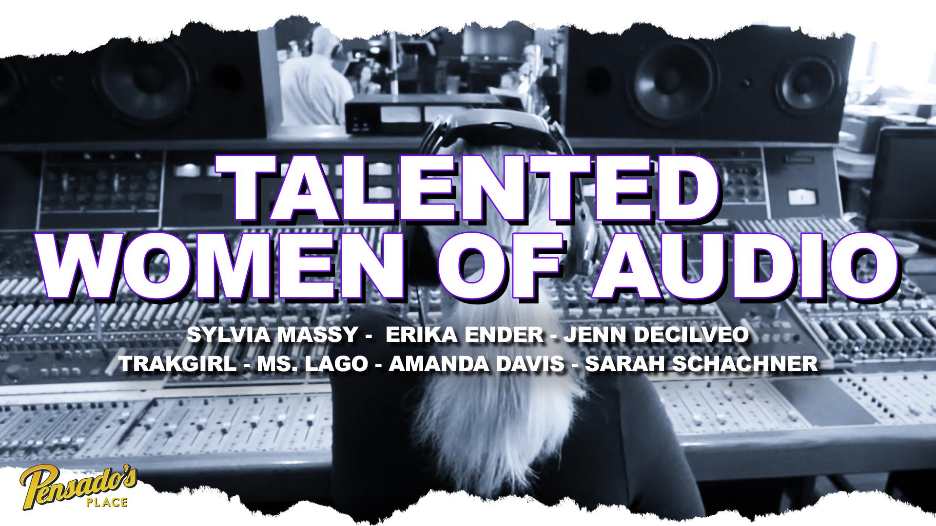 Talented Women of Audio