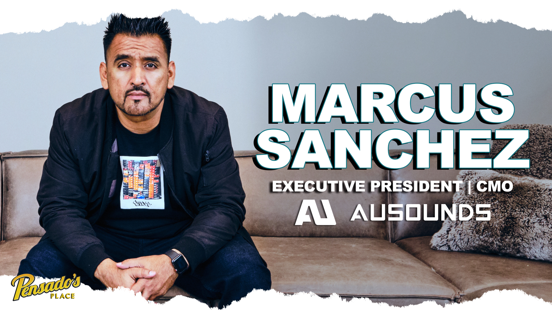 AuSounds Executive President / CMO, Marcus Sanchez
