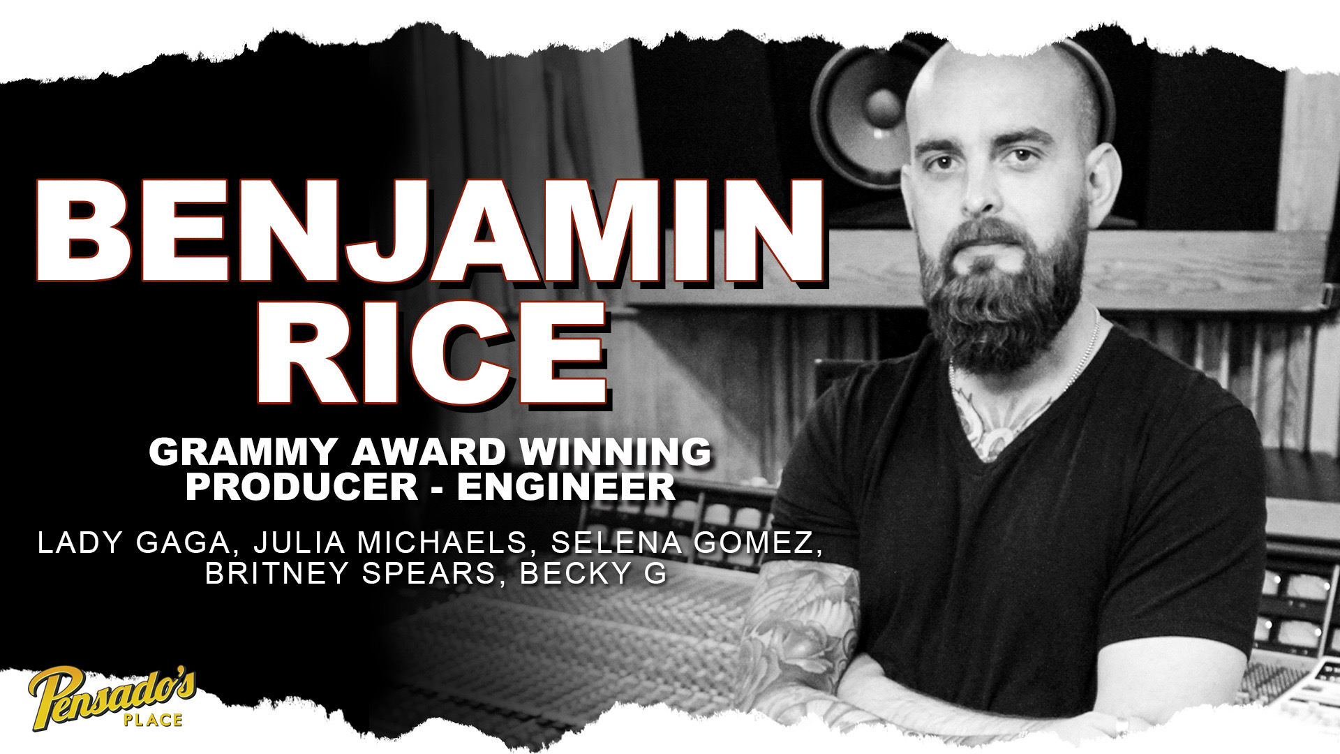 Grammy Winning Producer / Engineer, Benjamin Rice