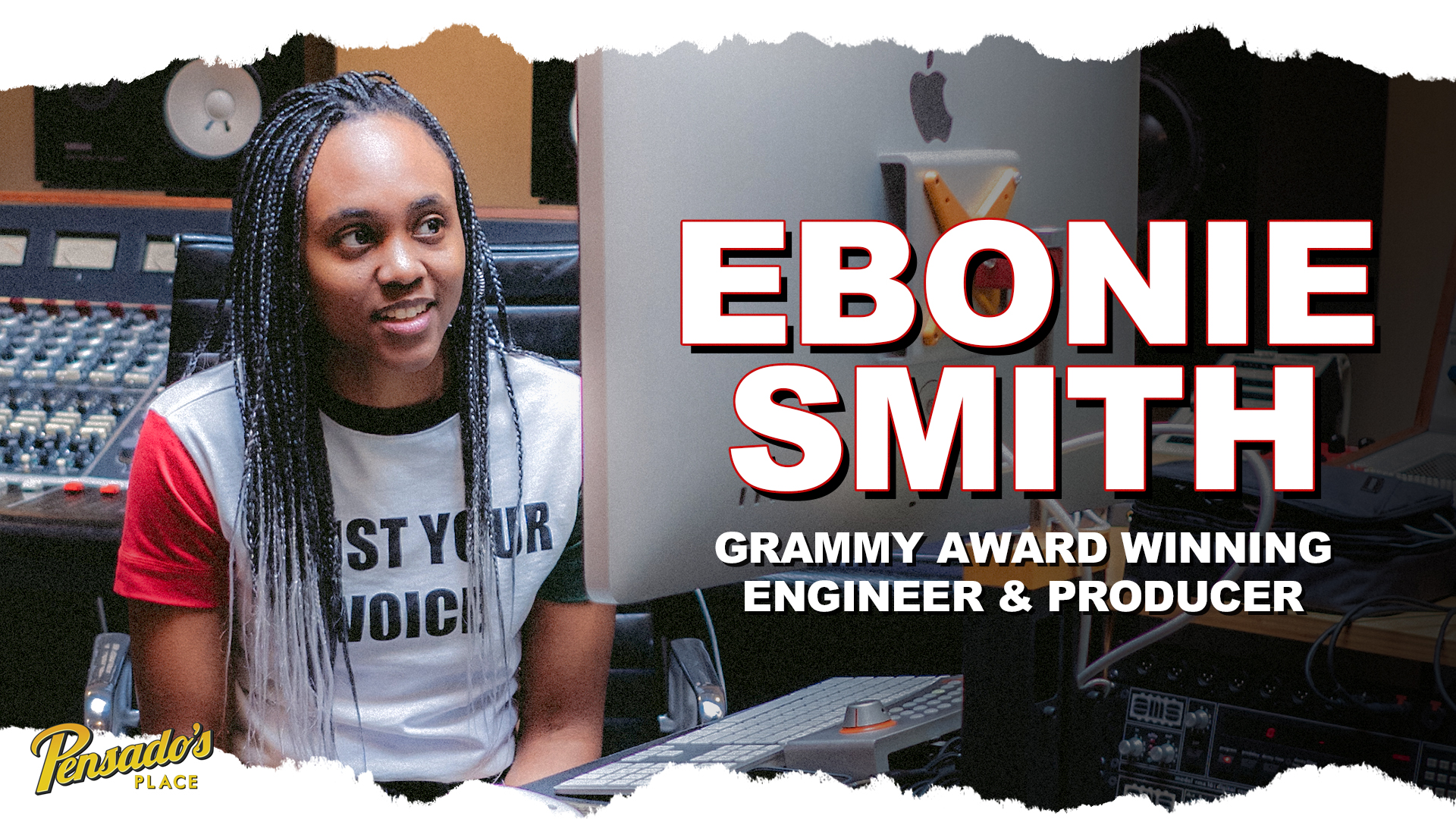 Grammy Winning Engineer / Producer, Ebonie Smith