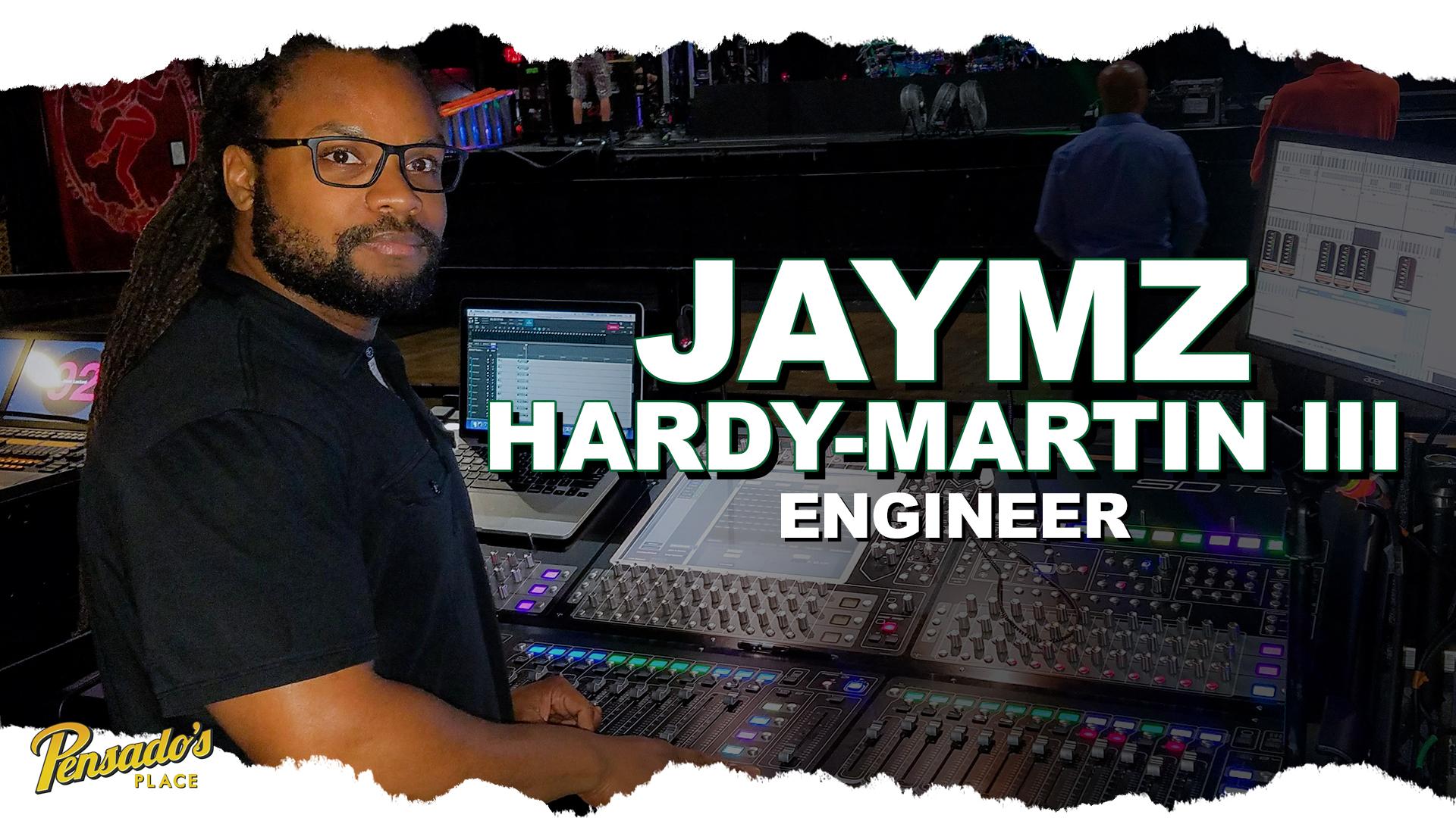 Engineer, Jaymz Hardy-Martin III