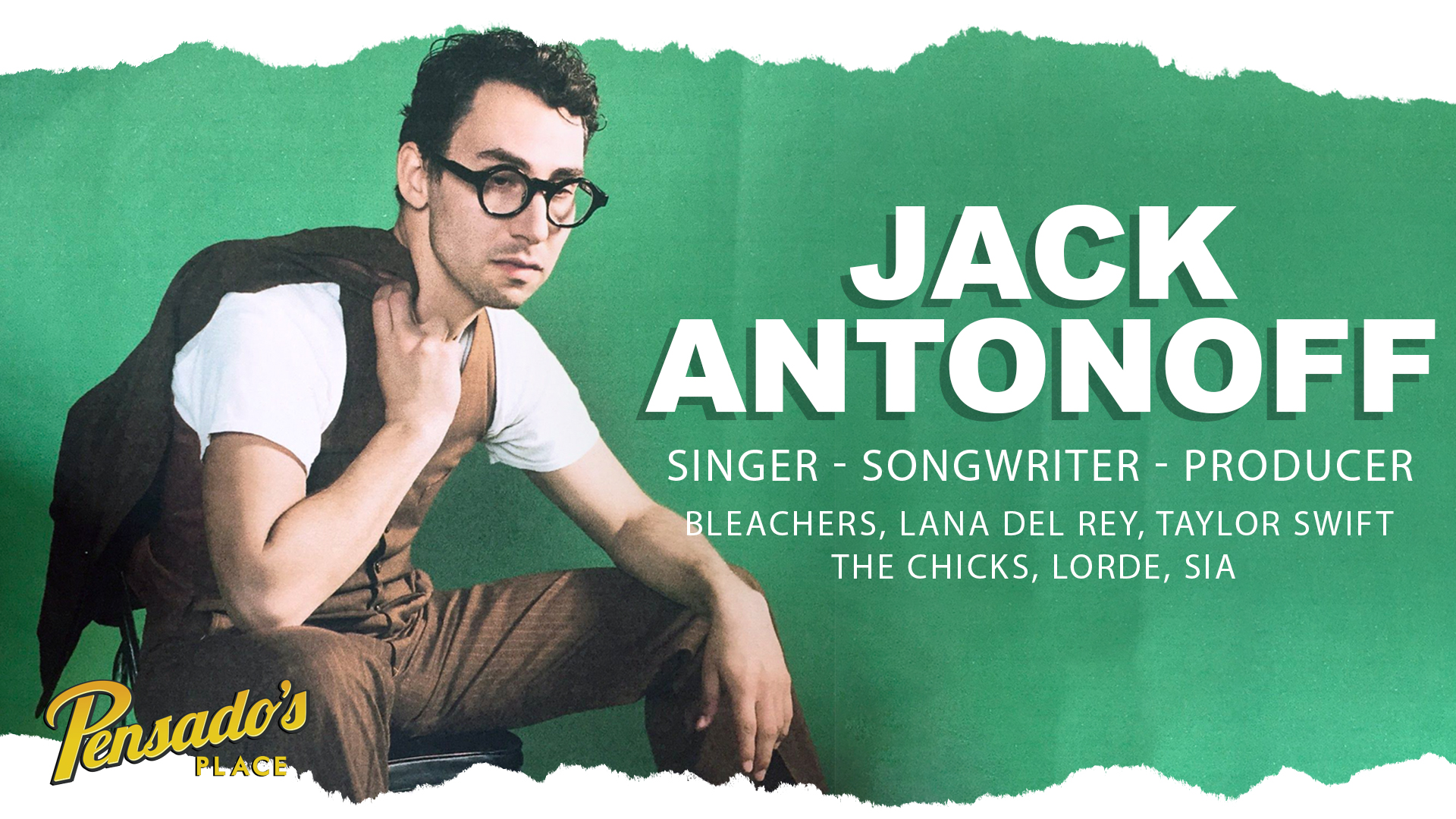 Singer / Songwriter / Producer, Jack Antonoff