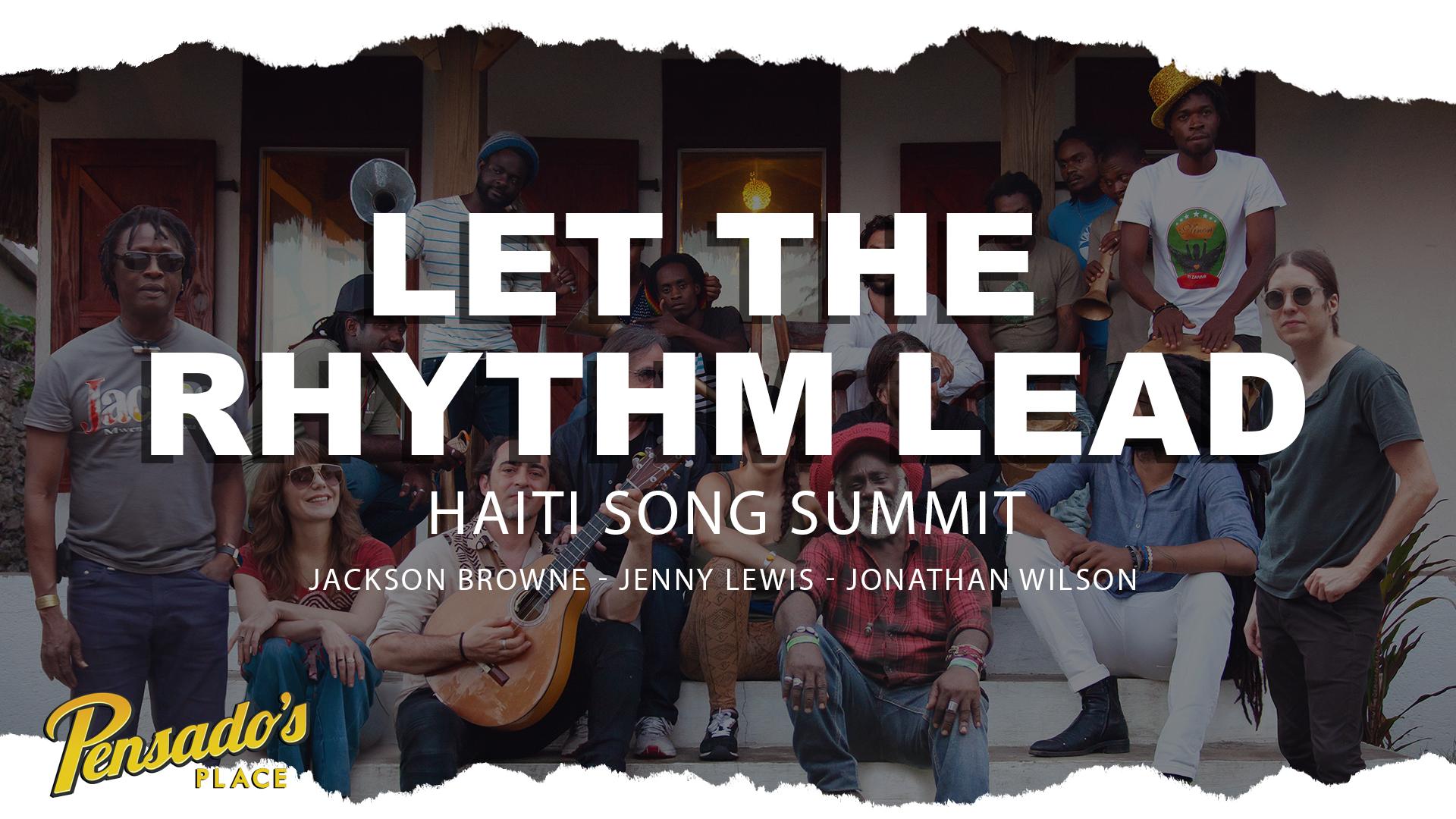 """Let The Rhythm Lead"" Jackson Browne, Jenny Lewis, and Jonathan Wilson"