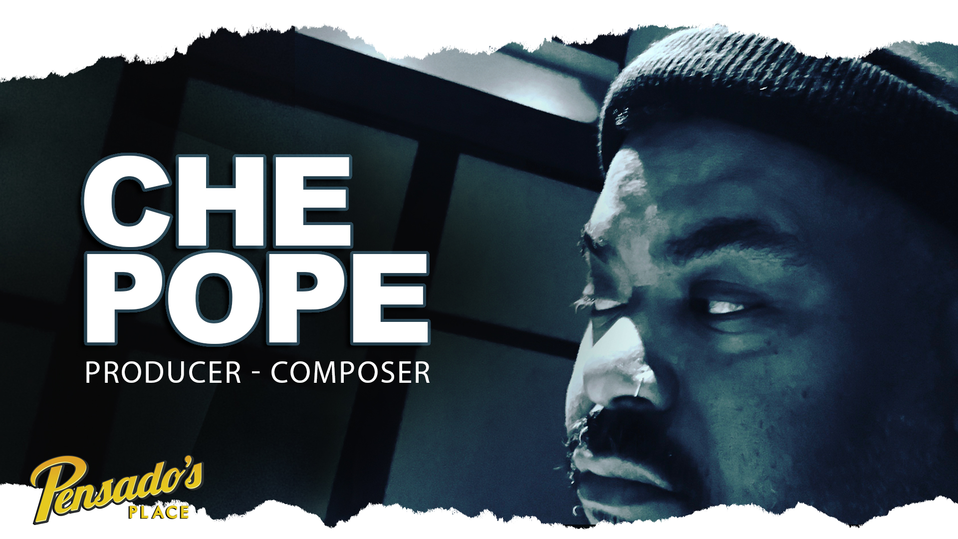 Grammy Award Winning Producer / Composer, Che Pope (Kanye West, Nas, Lauryn Hill)